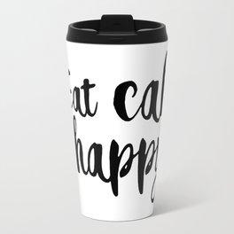 Eat cake be happy Travel Mug