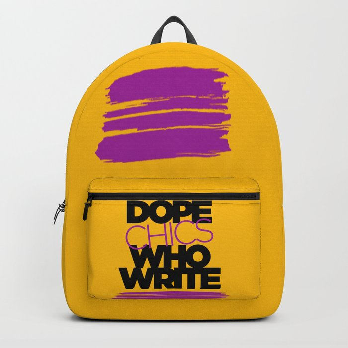 DOPE CHICS WHO WRITE Backpack by alegnaart | Society6