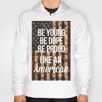 american Hoodies featuring American by Karolis Butenas