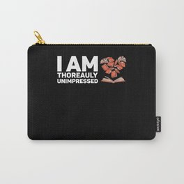 I Am Thoreauly Unimpressed for Poetrylover Carry-All Pouch
