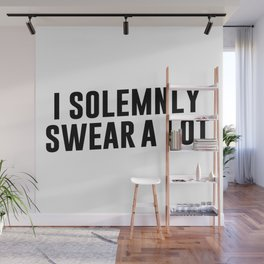 I Solemnly Swear A Lot Wall Mural