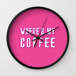 Where's My Coffee Vintage Retro Typography Wall Clock