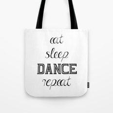 eat-sleep-DANCE-repeat, black Tote Bag