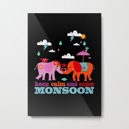 enjoy Monsoon Metal Print