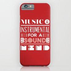 Music is instrumental  iPhone 6 Slim Case