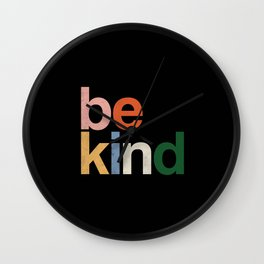be kind colors rainbow Wall Clock