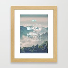 Typography Motivational Christian Bible Verses Poster - Psalm 46:1 Framed Art Print