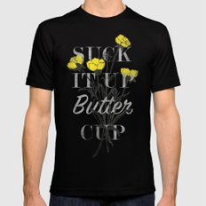 Suck it Up Buttercup Black Mens Fitted Tee MEDIUM
