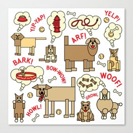 What Dogs Think and Say Canvas Print