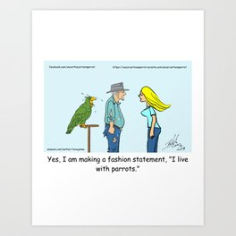 Parrot Fashion Art Print