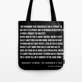 12   | The Handmaid's Tale Quote Series  | 190610 Tote Bag