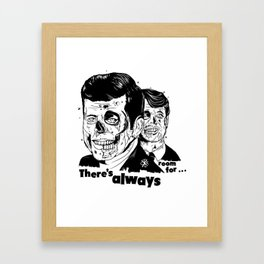 There's always room for... Framed Art Print