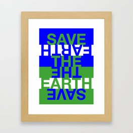 Save the Earth Framed Art Print