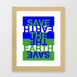 Save the Earth Framed Art Print