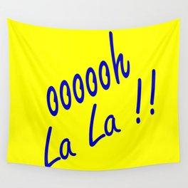 oooooh La La Wall Tapestry
