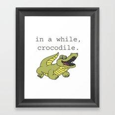 In A While Crocodile, Dark Framed Art Print