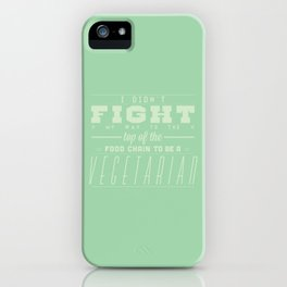 TO BE A VEGETARIAN iPhone Case