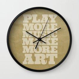 Play More Music Make More Art Wall Clock