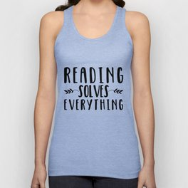 Reading Solves Everything Unisex Tank Top