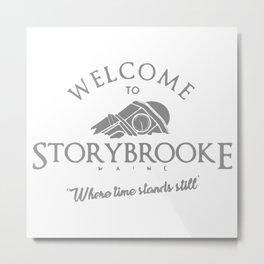 Welcome To Storybrooke Metal Print