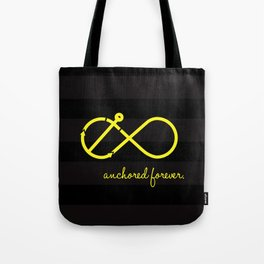 Anchored Forever Tote Bag