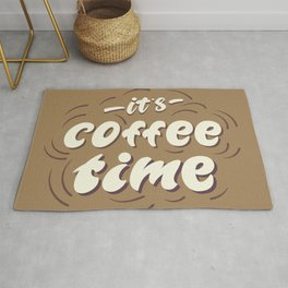 it's coffee time lettering Rug