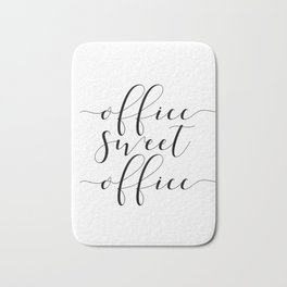Office sweet office PRINTABLE art,office wall decor,home office decor,calligraphy Bath Mat