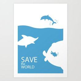 Save the world Art Print
