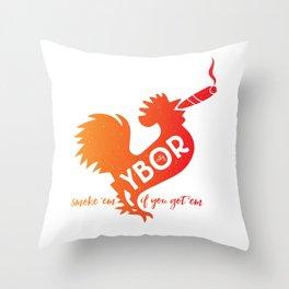 Ybor City | smoke 'em if you got 'em Throw Pillow