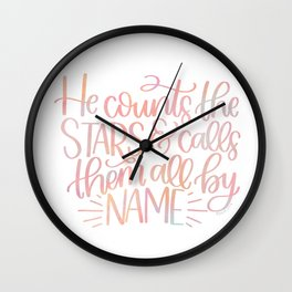He Counts The Stars & Calls Them All By Name Psalm 147:4 Wall Clock