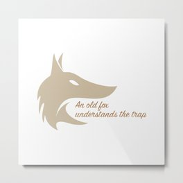 An old fox understands the trap Metal Print