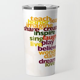 Words to Live By Travel Mug