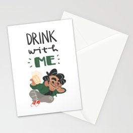 drink with me Stationery Cards