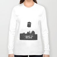 i want to believe Long Sleeve T-shirts featuring I Want To Believe by Nicolas Beaujouan