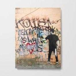 Tel Aviv Street Art / Tel Aviv is Where My Heart Is Metal Print