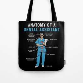 Funny Anatomy of a Dental Assistant Tote Bag