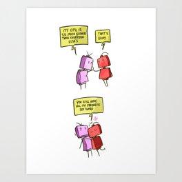 Encouragement bots: somebody in your corner Art Print