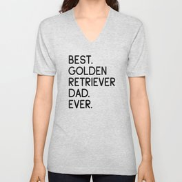 Best Golden Retriever Dad Ever Dog Owner Gift Unisex V-Neck