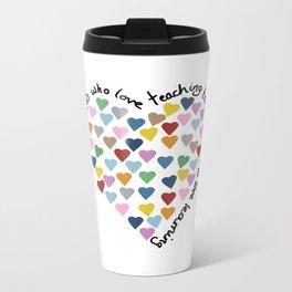 Hearts Heart Teacher Metal Travel Mug