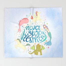 Never Stop Dreaming Throw Blanket