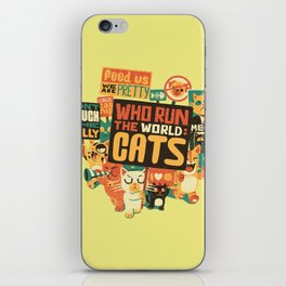 Who Run The World Cats iPhone Skin