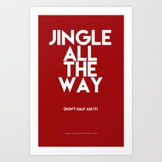 Jingle All The Way Art Print