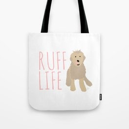 'Ruff Life' Dog Tote Bag