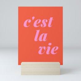 C'est La Vie French Language Saying in Bright Pink and Orange Mini Art Print