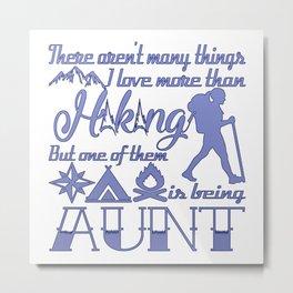 Hiking Aunt Metal Print
