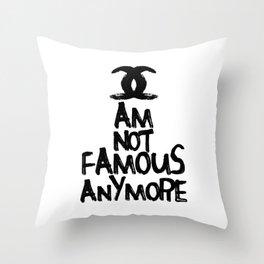 I am not famous anymore parody art Throw Pillow