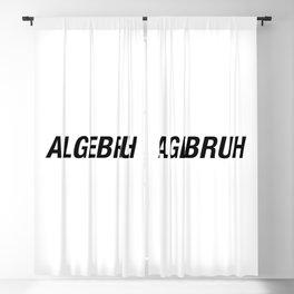 Funny Algebra - Algebruh - Math Joke Blackout Curtain