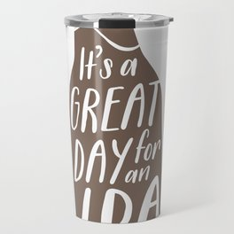 Have an IPA Travel Mug