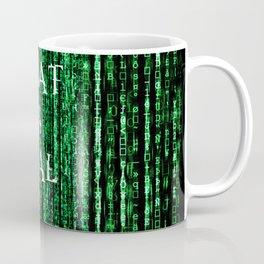 What is real? Coffee Mug
