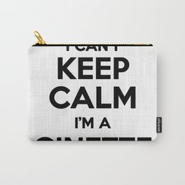I cant keep calm I am a GINETTE Carry-All Pouch